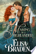 The Making of a Highlander
