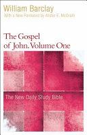 The Gospel of John  Chapters 1 7