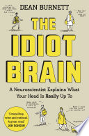 The Idiot Brain Book
