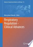 Respiratory Regulation   Clinical Advances