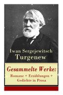 Gesammelte Werke: Romane + Erzählungen + Gedichte in Prosa (83 Titel - Vollständige deutsche Ausgaben)