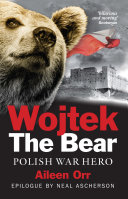 Wojtek the Bear [paperback]