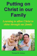 Putting On Christ In Our Family