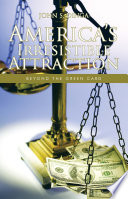 America S Irresistible Attraction Book
