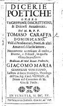 Dicerie poetiche, ouero vaghissime discrittioni&discorsi accademici ... Nuouamente accresciute [by G. Bortoli].