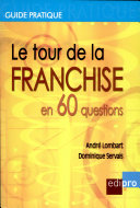 Le Tour de la Franchise en 60 questions