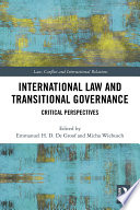 International Law and Transitional Governance