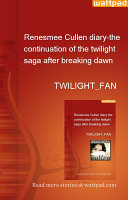 Renesmee Cullen diary-the continuation of the twilight saga after breaking dawn ebook