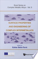 Surface Properties And Engineering Of Complex Intermetallics Book PDF