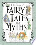 A Treasury of Fairy Tales and Myths