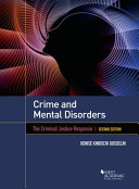 Crime And Mental Disorders The Criminal Justice Response 2d