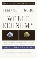A Beginner's Guide to the World Economy Pdf/ePub eBook