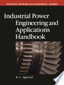 Industrial Power Engineering and Applications Handbook