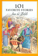 101 Favorite Stories from the Bible Book