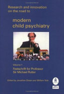 Research and Innovation on the Road to Modern Child Psychiatry  Volume 2