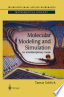 Molecular Modeling and Simulation  : An Interdisciplinary Guide