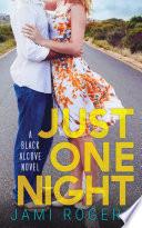 Just One Night  A Black Alcove Novel Book 2 Book PDF