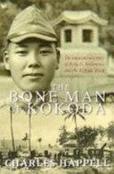 The Bone Man of Kokoda