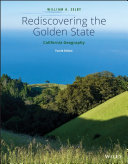 Rediscovering the Golden State   California Geography