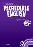Incredible English: 5: Teacher's Book