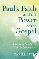 Paul S Faith And The Power Of The Gospel