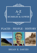 A Z of Mumbles and Gower