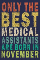 Only The Best Medical Assistants Are Born In November