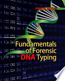 Fundamentals of Forensic DNA Typing Book