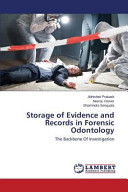 Storage of Evidence and Records in Forensic Odontology