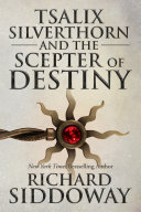 Tsalix Silverthorn and the Scepter of Destiny [Pdf/ePub] eBook