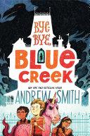Bye-bye, Blue Creek Pdf/ePub eBook