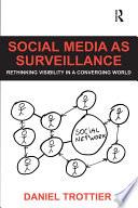 Social Media as Surveillance Book PDF