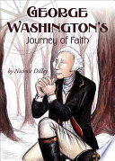 George Washington S Journey Of Faith