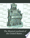The Musical Yearbook of the United States ...