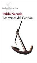 Los versos del capitan/ The Captain's Verses
