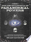 Encyclopedia of Paranormal Powers