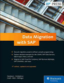 Data Migration with SAP, 3rd Edition 2016