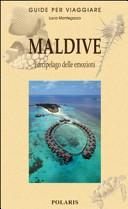 Copertina Libro Maldive. L'arcipelago delle emozioni