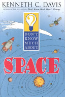 Don t Know Much about Space Book PDF