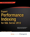 Expert Performance Indexing for SQL Server 2012