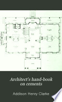 Architect s Hand book on Cements