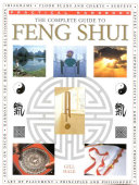 The Complete Guide to Feng Shui