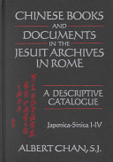 Chinese Books and Documents in the Jesuit Archives in Rome