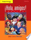 Cengage Advantage Books: Hola, amigos! Worktext Volume 1