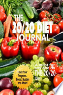 The 20/20 Diet Journal