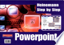 Heinemann Step by Step PowerPoint for PC.
