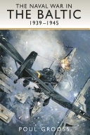 The Naval War in the Baltic 1939 -1945
