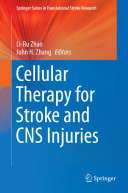 Cellular Therapy for Stroke and CNS Injuries