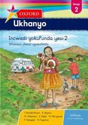 Books - Oxford Ukhanyo Grade 2 Reader 2 (IsiXhosa) Oxford Ukhanyo Ibanga 2 Incwadi Yokufunda Yesi-2 | ISBN 9780195999358