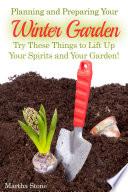 Planning and Preparing Your Winter Garden
